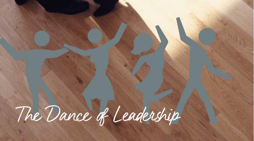 The Dance of Leadership